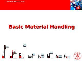 Basic Material handling 2007.ppt