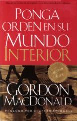 Ponga Orden en su Mundo Interior - Gordon MacDonald.pdf
