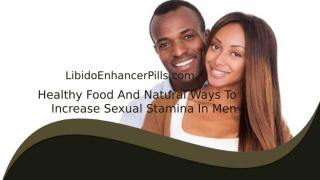 Healthy Food And Natural Ways To Increase Sexual Stamina In Men.pptx