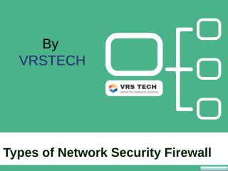 types of network security and firewall.ppt