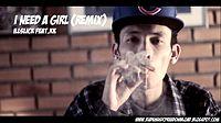 ILLSICK - I_Need_A_Girl_Remix.mp3